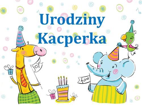 Urodziny - Kacper